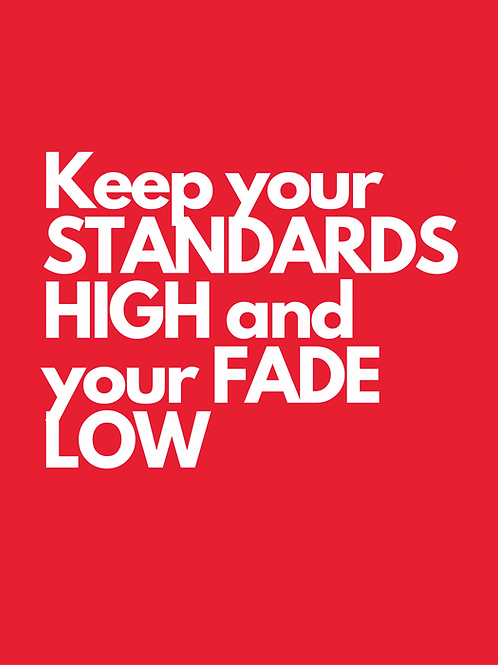 'Keep Your Standards High' Tee
