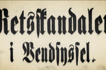 """Avisartikel: """"Retsskandalen i Vendsyssel."""""""