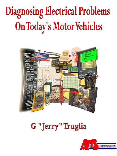 MEM: Diagnosing Electrical Problems on Today's Motor Vehicles