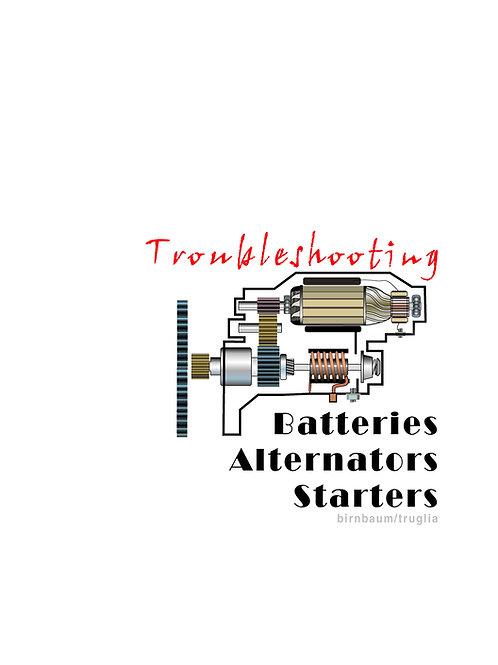 Troubleshooting Batteries, Alternators, Starters