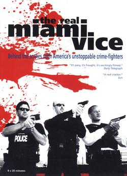The Real Miami Vice