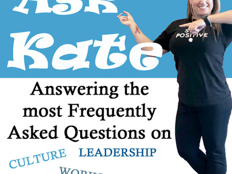 Ask Kate- best training for culture change