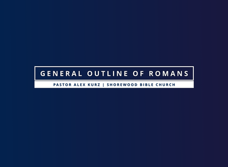 General Outline of Romans