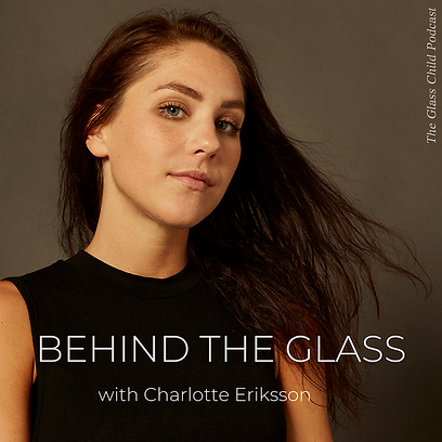 Behind The Glass Podcast with Charlotte