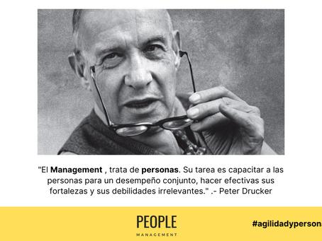 1ª Regla del Management según Peter Drucker 👉 Esto va de personas