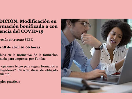 2ª Edición del  Webinar: Modificación en la formación bonificada a consecuencia del COVID-19