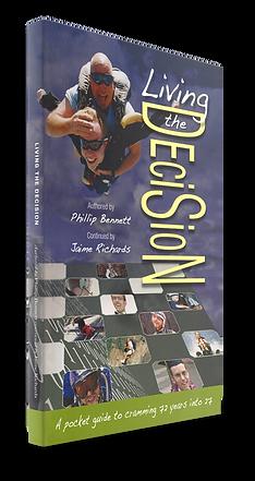 Living the Decision by Phillip Bennett and Jaime Richards