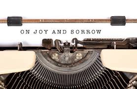 Passages that make us think - Joy and Sorrow