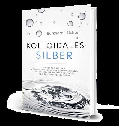 Kolloidales Silber (Burkhardt Richter & Hermann Kovács)