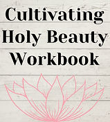 Cultivating%20Holy%20Beauty%20Workbook_e