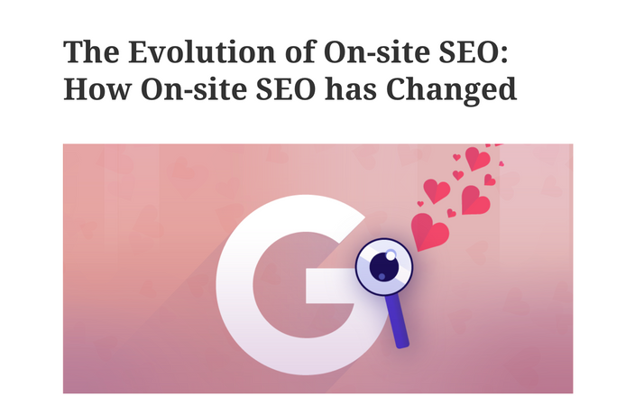 The Evolution of On-site SEO: How On-Site SEO has Changed