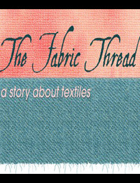The Fabric Thread - Fabric of Life - and love