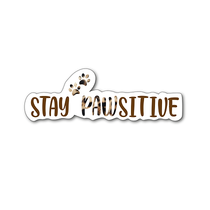 Sticker - Stay Pawsitive