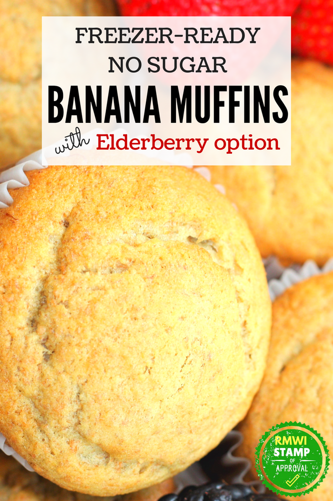 Freezer ready no sugar Banana Muffins with Elderberry Option