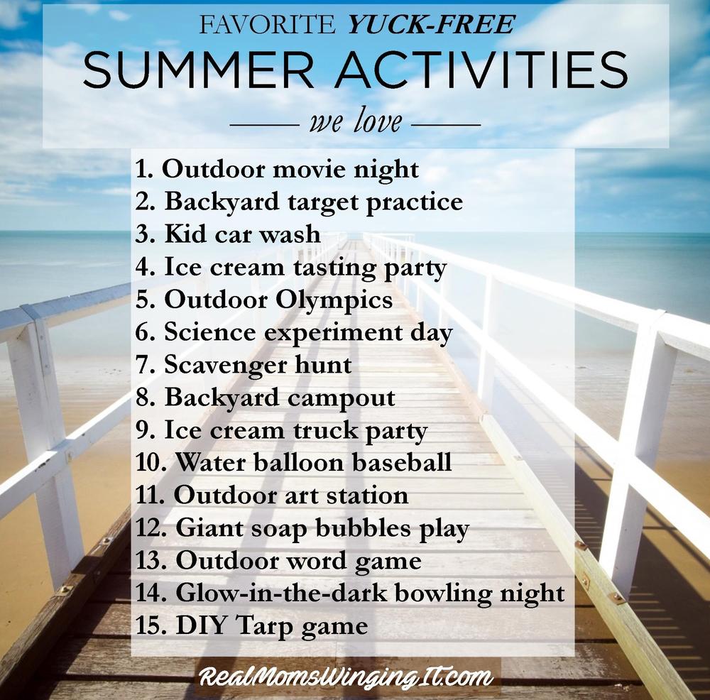 Favorite Yuck Free Summer Activities