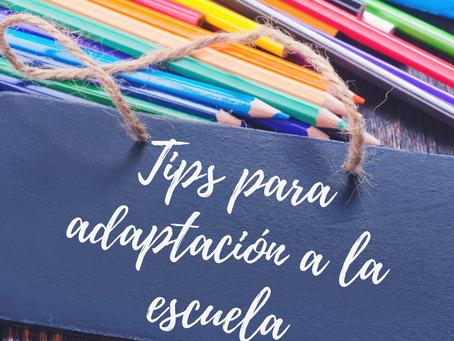 Tips para adaptación a la escuela