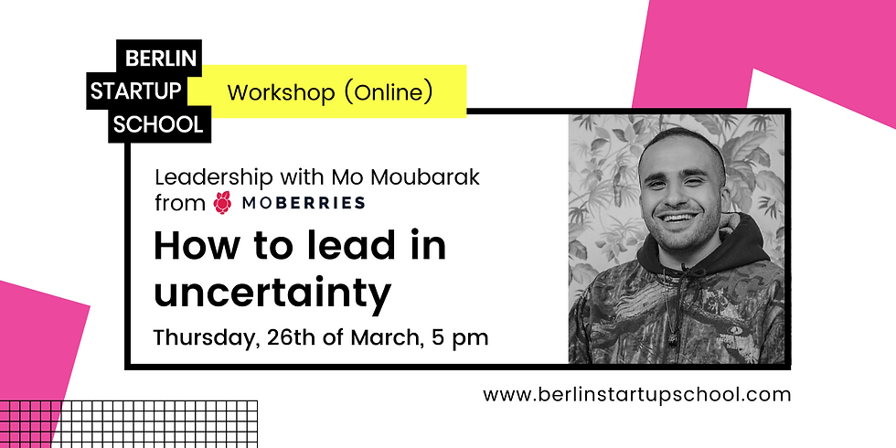 🆙 How to lead in uncertainty   Leadership with Mo Moubarak from Moberries