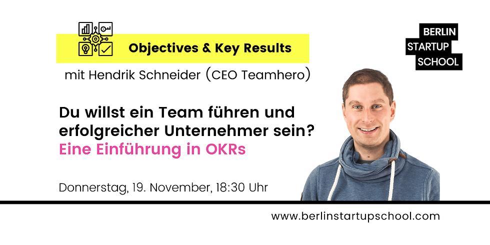 ⚙️Du willst ein Team führen & erfolgreicher Unternehmer sein? Einführung in OKR