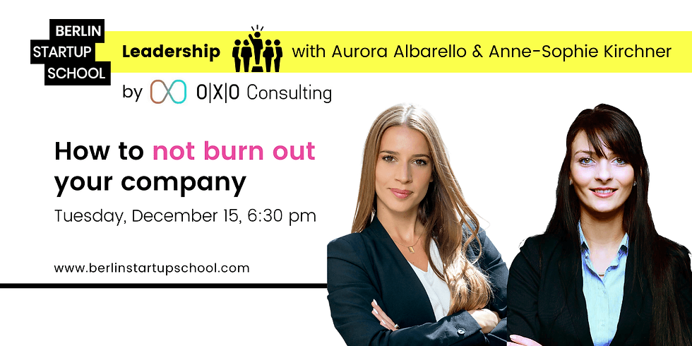 ⚠️ How to not burn out your company w/ Aurora Albarello & Anne-Sophie Kirchner
