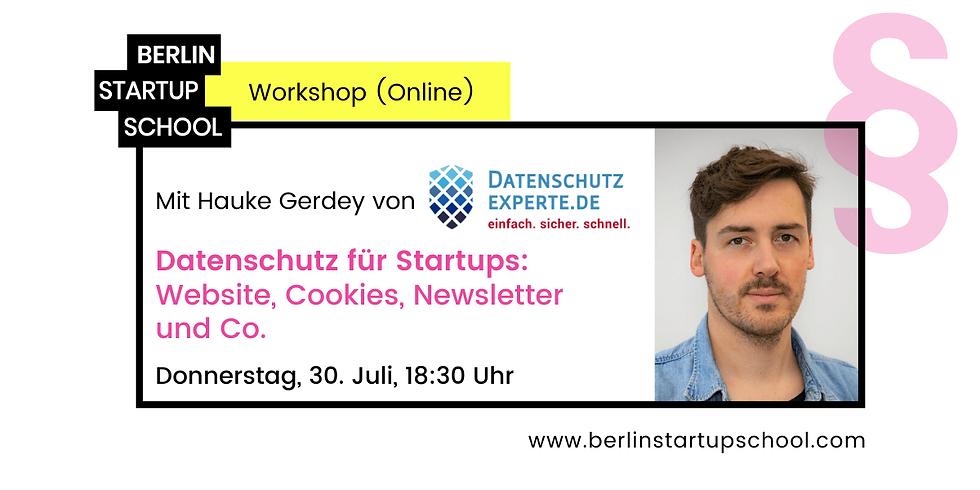 🔐 Datenschutz für Startups: Website, Cookies, Newsletter und Co. m/ Hauke Gerdey