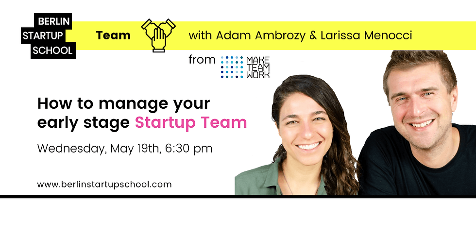 How to manage your early stage Startup Team