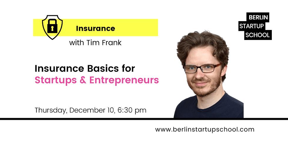 🥽 Insurance Basics for Startups and Entrepreneurs w/ Tim Frank