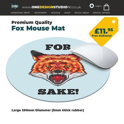 For Fox Sake Circle Mouse Mat