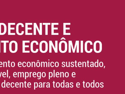 ODS 8: Trabalho Decente e Crescimento Econômico
