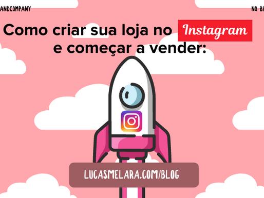 Como criar sua loja no Instagram e começar a vender