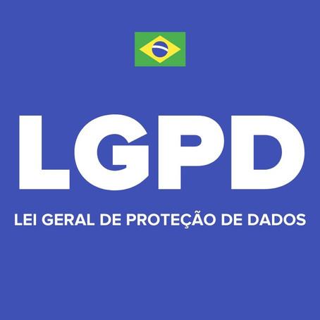 A Lei Geral de Proteção de Dados (LGPD) e o seu negócio