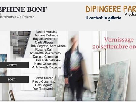 DIPINGERE PAROLE - quarta edizione         JOSEPHINE BONI' - GALLERIA D'ARTE inaugura la nuo