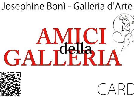 AMICI DELLA GALLERIA - presentazione della card e dei primi affiliati
