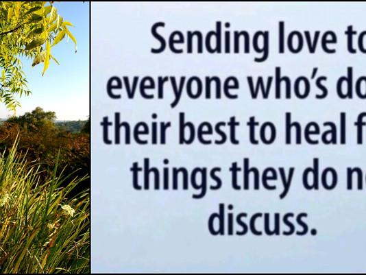 Sending love and healing...