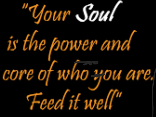 What feeds your soul?