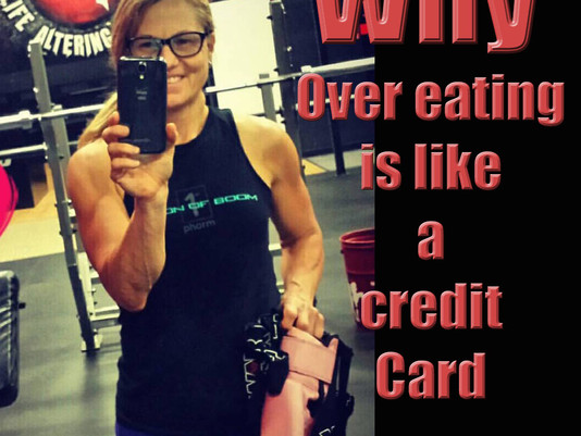 Eating too much is like spending with a credit card.