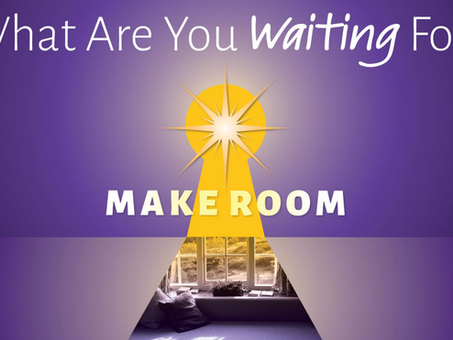 Advent Message Series - What Are You Waiting For? - Week 4 - Make Room