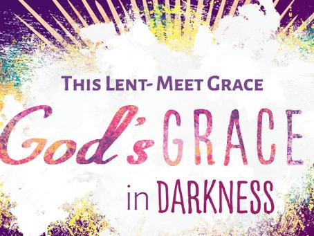 God's Grace in Darkness