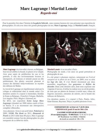 """2015 - Galerie Schwab Beaubourg : exposition """"Regarde Moi"""" de Martial Lenoir et Marc Lagrange - Paris"""