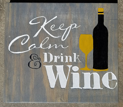 Keep Calm/ Drink Wine