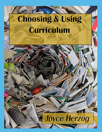 Choosing and Using Curriculum