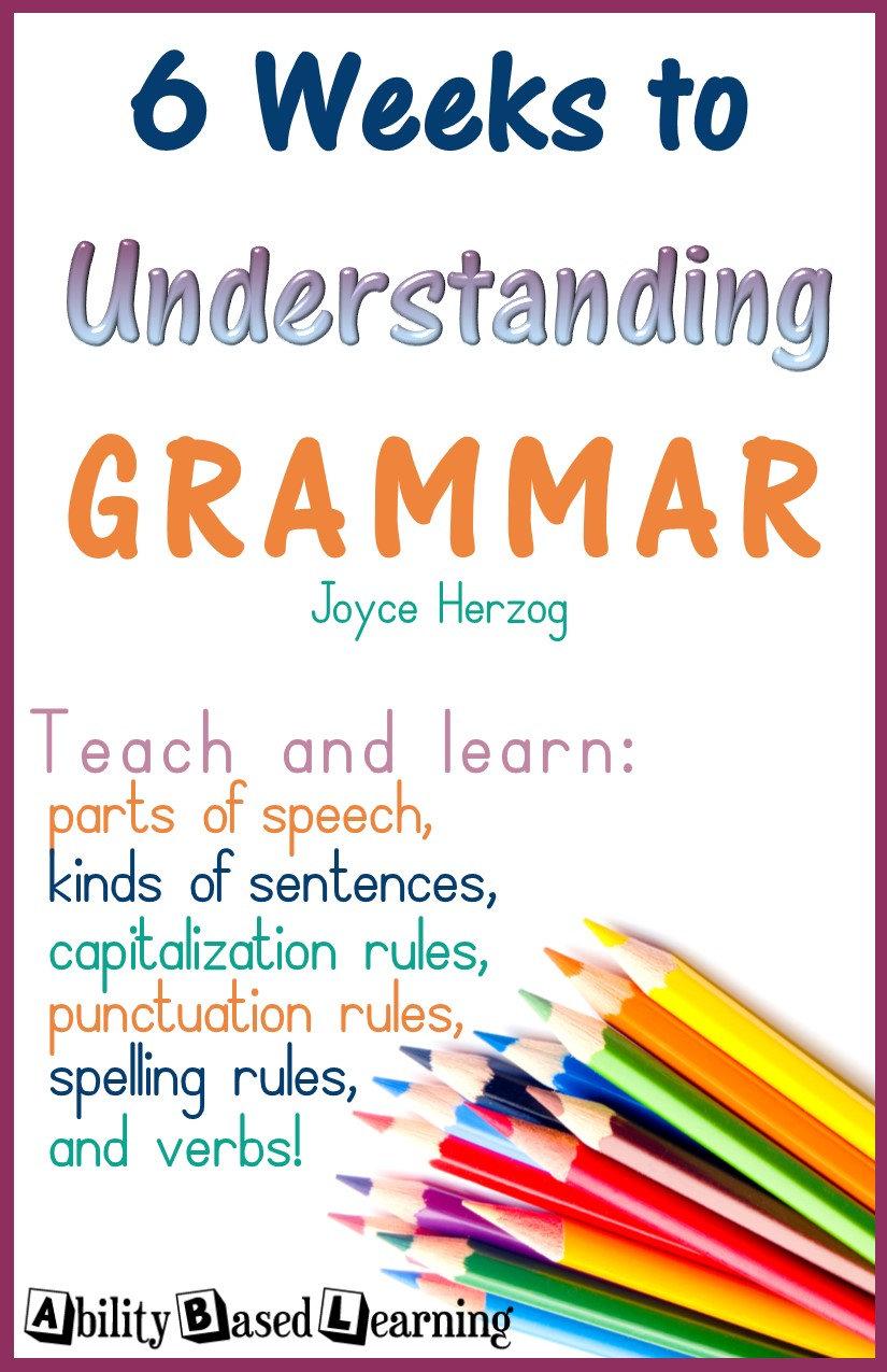 6 Weeks to Understanding Grammar!