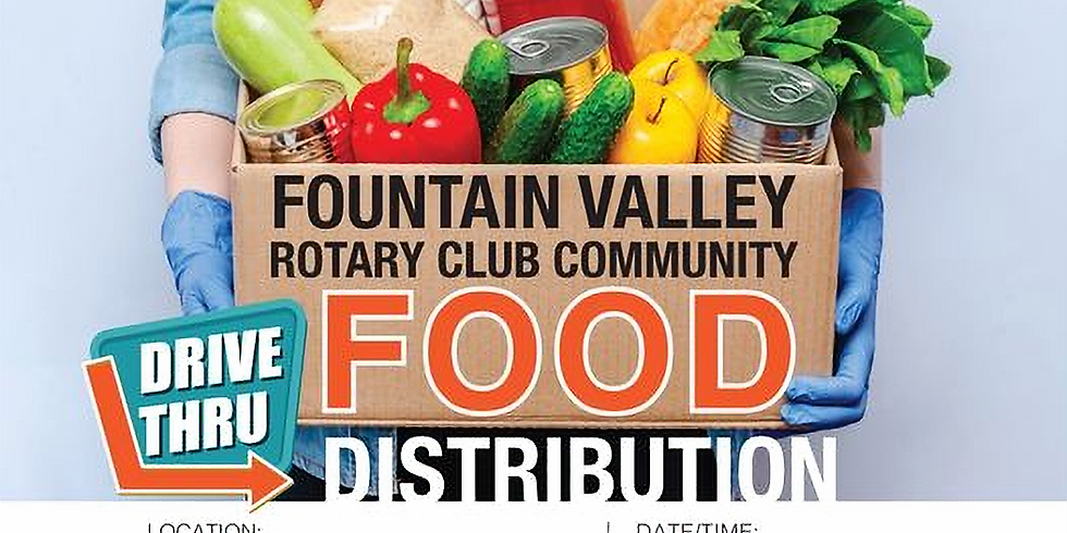 Fountain Valley Rotary Club Community Food Distribution