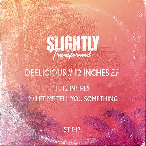 Deelicious - 12 Inches E.P