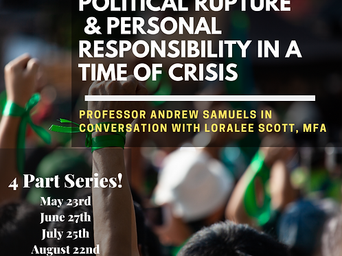 Political Rupture and Personal Responsibility in a Time of Crisis
