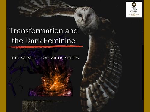Studio Sessions - Transformation and the Dark Feminine
