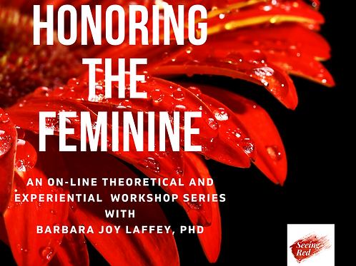 Honoring the Feminine/SOLD OUT