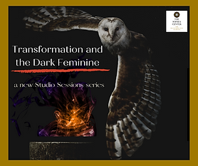 Transformation of the Dark Feminine II.p