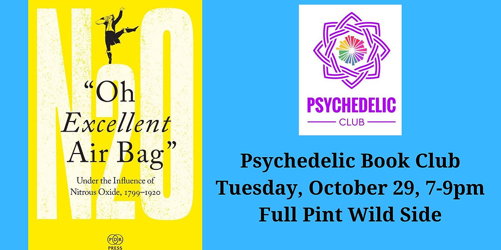 Psychedelic Book Club: Oh Excellent Air Bag- Pittsburgh