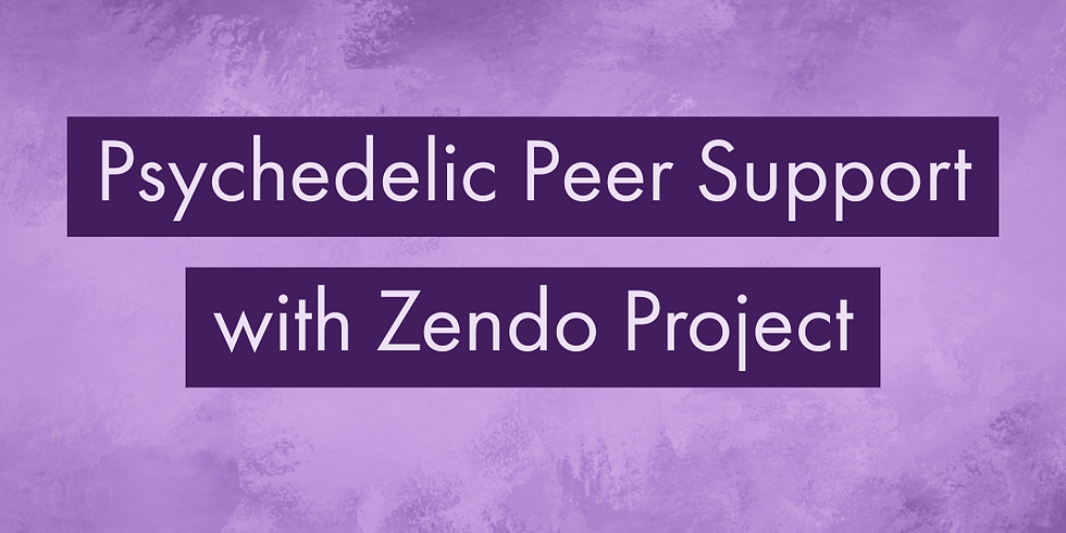 Psychedelic Peer Support with the Zendo Project: Boulder