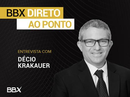 BBX Direto ao Ponto: Entrevista com  Decio Krakauer